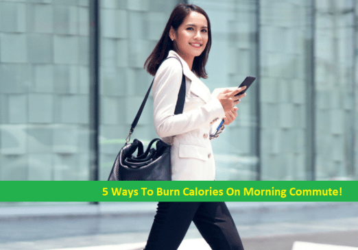 Burn Calories On Morning Commute