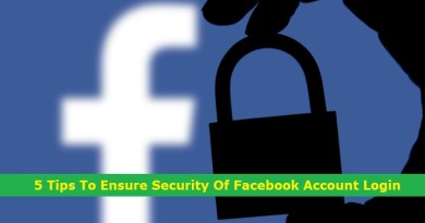 5 Tips To Ensure Security Of Facebook Account Login