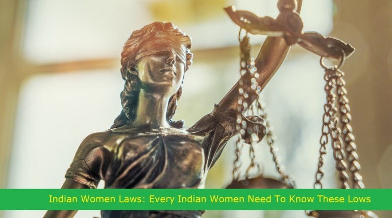 Indian Women Laws: Every Indian Women Need To Know These Lows