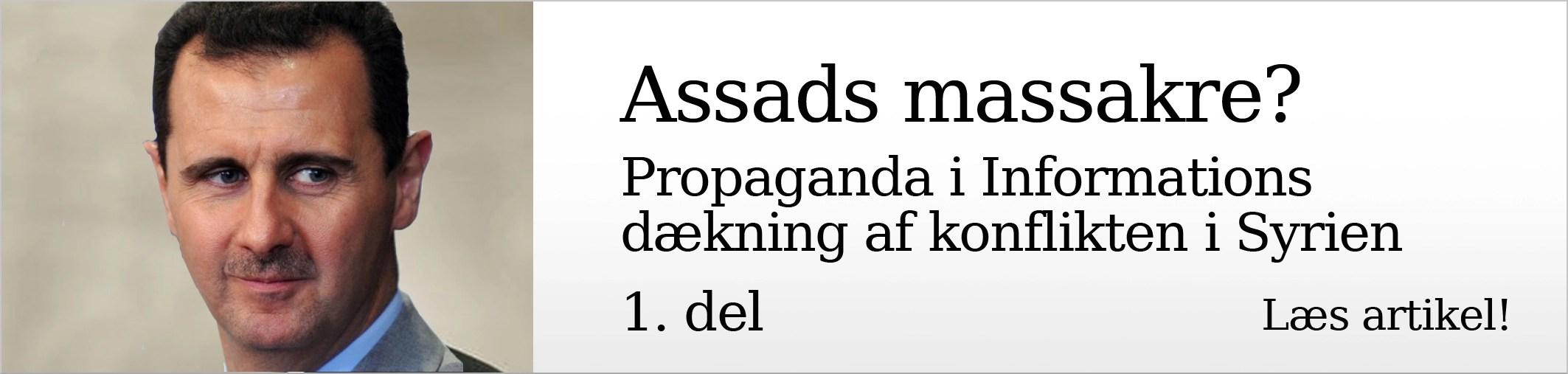 Assads massakre? Propaganda i Informations dækning af konflikten i Syrien. 1. del.