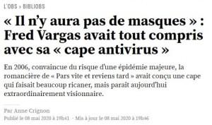 """Le Système se pâme devant Fred Vargas qui avait imaginé une """"cape antivirus"""" en 2006"""