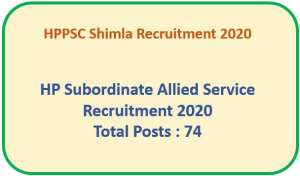 Read more about the article HP Subordinate Allied Service Exam : Total Vacancies:74