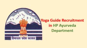 Yoga Guide Recruitment in HP Ayurveda Department