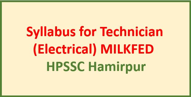 Syllabus for Technician (Electrical) MILKFED – HPSSC Hamirpur