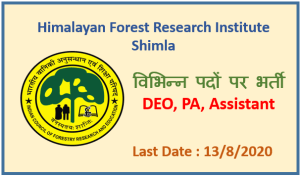 Himalayan Forest Research Institute Shimla Recruitment 2020