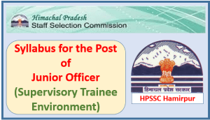 Syllabus for the Post of Junior Officer (Supervisory Trainee Environment) at S-0 level