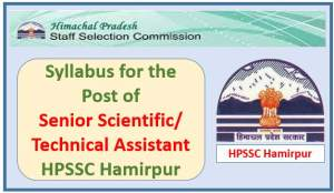 Syllabus for the post of Senior Scientific/Technical Assistant-HPSSC Hamirpur