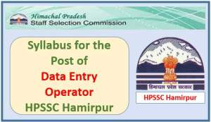 Read more about the article Syllabus for the Post of Data Entry Operator-HPSSC Hamirpur