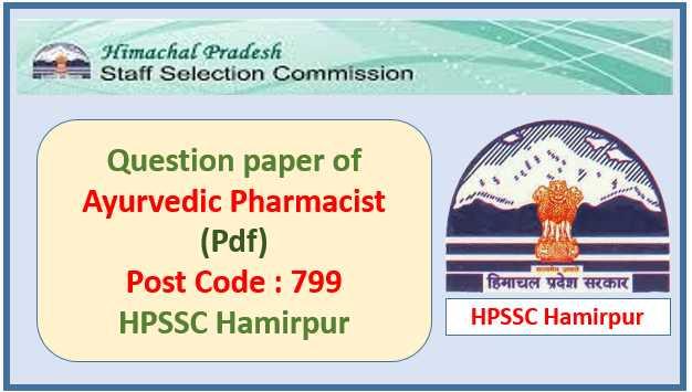 HPSSC Ayurvedic Pharmacist Question Paper 2020 Pdf