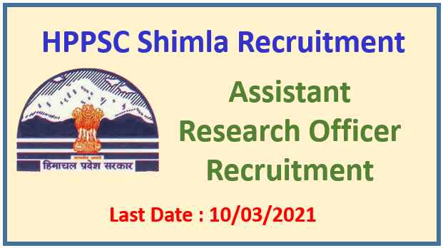 HPPSC Assistant Research Officer Recruitment 2021: Apply Now