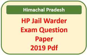 HP Jail Warder Question Paper 2019 Pdf Download