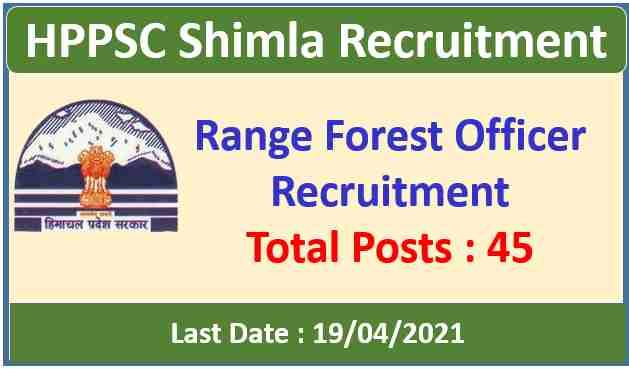 HPPSC Shimla Range Forest Officer Recruitment 2021