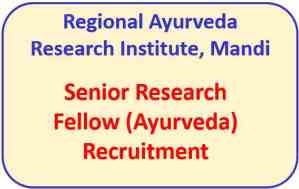 Regional Ayurveda Research Institute Mandi Recruitment