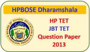 HP JBT TET Question Paper 2013 Pdf Download