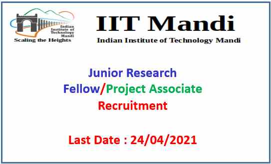 IIT Mandi JRF & Project Associate Recruitment 2021