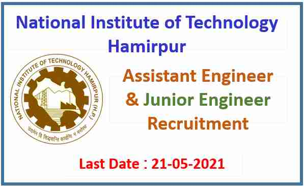NIT Hamirpur Recruitment 2021-4 AE & JE Posts