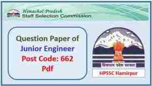HPSSC Junior Engineer Post Code 662 Question Paper