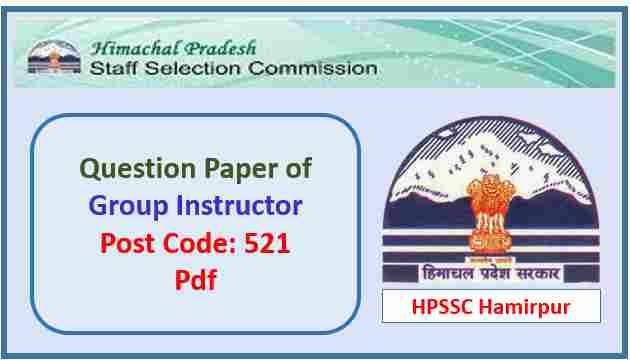 Read more about the article HPSSC Group Instructor Question Paper 2017 Pdf