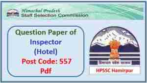 Read more about the article HPSSC Inspector (Hotel) Question Paper 2018 Pdf