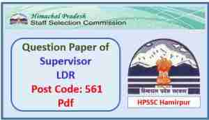 HPSSC Supervisor LDR Question Paper 2017 Pdf