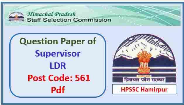 HPSSC Supervisor LDR Question Paper 2017 Pdf