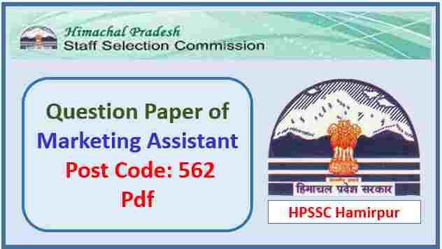 HPSSC Marketing Assistant Question Paper 2018 Pdf