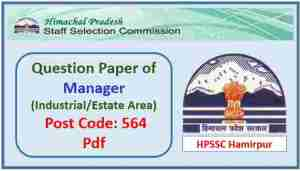 HPSSC Manager (Industrial/Estate Area) Question Paper
