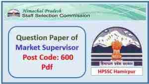 HPSSC Market Supervisor Question Paper Pdf