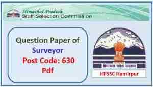 HPSSC Surveyor (Post Code 630) Question Paper 2018 Pdf