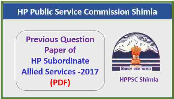 HPPSC Subordinate Allied Services Question Paper 2017