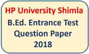 Read more about the article HPU B.Ed. Entrance Test 2018 Question Paper Pdf