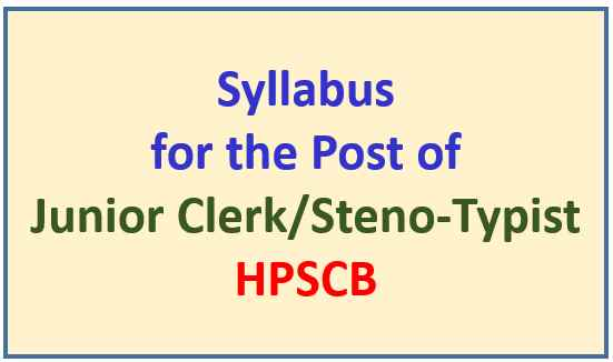 Read more about the article HP State Co-Operative Bank (HPSCB) Junior Clerk /Steno Typist Syllabus