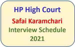 Read more about the article HP High Court Shimla Safai Karamchari Interview Schedule 2021