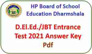 Read more about the article HPBOSE D.El.Ed/JBT Entrance Test Answer Key 2021