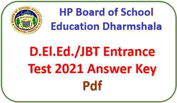 HPBOSE D.El.Ed/JBT Entrance Test Answer Key 2021