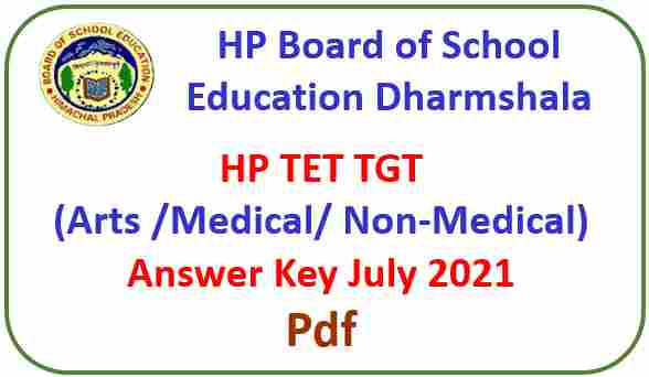 Read more about the article HP TET Answer Key of TGT (Arts, Medical, Non-Medical) 2021