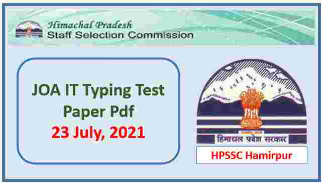 Read more about the article HPSSC JOA IT Typing Test Paper held on 23 July 2021