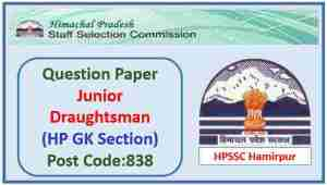 Read more about the article HPSSC Draughtsman (Civil/Electrical) Paper 2021 (HP GK)