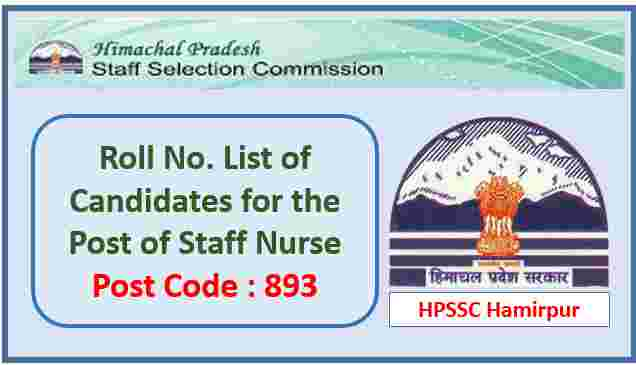 Read more about the article HPSSC Hamirpur Staff Nurse Post Code 893 Roll No. List 2021