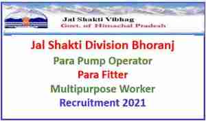 Read more about the article Jal Shakti Division Bhoranj Recruitment 2021 : Fitter & others