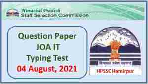 Read more about the article HPSSC JOA IT Typing Test Paper held on 04 August 2021