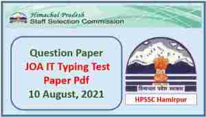 Read more about the article HPSSC JOA IT Typing Test Paper Held on 10 August 2021