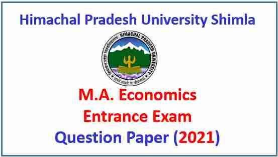 Read more about the article HPU Shimla MA Economics Entrance Question Paper 2021 Pdf