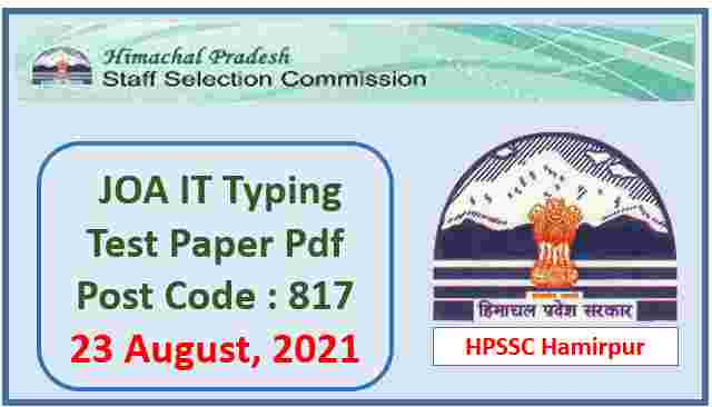 Read more about the article HPSSC JOA IT Typing Test Paper Pdf held on 23 August 2021