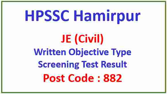 Read more about the article HPSSC JE (Civil) Post Code 882 Screening Test Result 2021