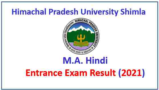 Read more about the article HPU Shimla MA Hindi Entrance Exam Result 2021