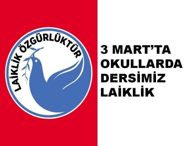 """3 MART'TA OKULLARDA DERSİMİZ """"LAİKLİK"""" OLACAK"""