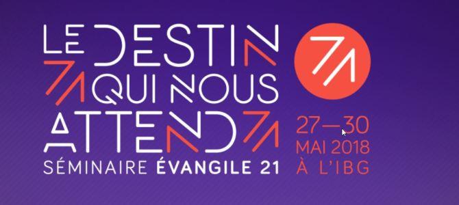 Le destin qui nous attend / 27-30 mail 2018 à l'IBG (Institut Biblique de Genève)