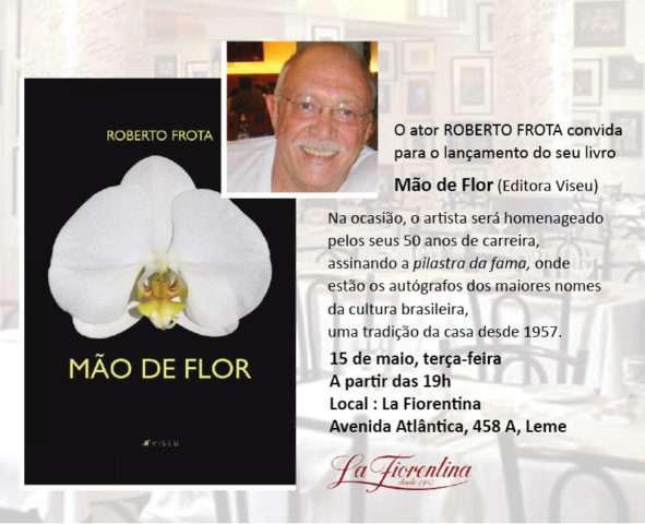 Convite-Lançamento-do-Livro-Mão-de-Flor-de-Roberto-Frota-Im.001-e1525410646544 Title category