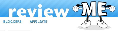 ReviewMe - Advertiser- Get Traffic - Buzz! - Bloggers- Earn cash blogging!